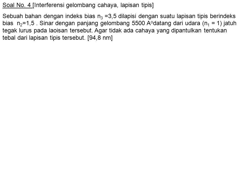 Soal No. 4 [Interferensi gelombang cahaya, lapisan tipis]